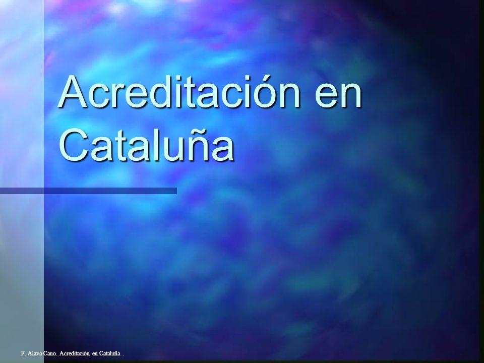 8. Resultados en la sociedad F. Alava Cano. Acreditación en Cataluña.