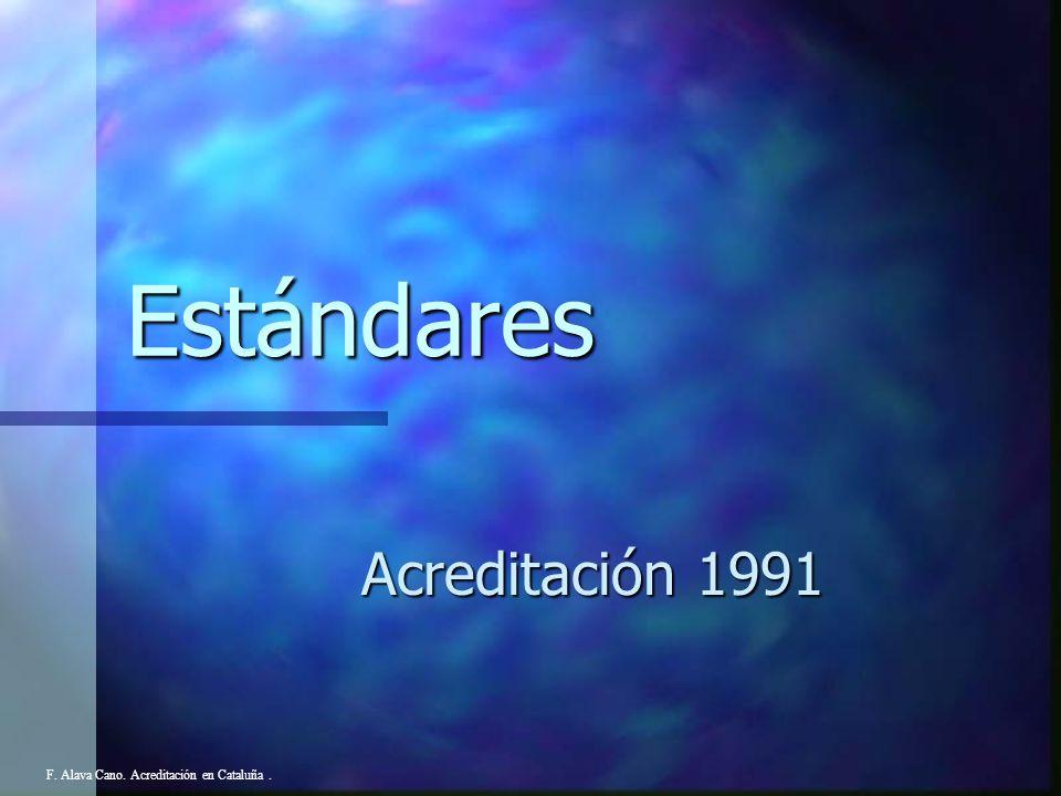 CRITERIOS DE ACREDITACION EN RELACION CON: (25 abril de 1983) F. Alava Cano. Acreditación en Cataluña.