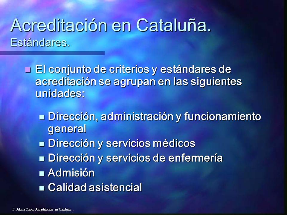 Estándares Acreditación 1991 F. Alava Cano. Acreditación en Cataluña.