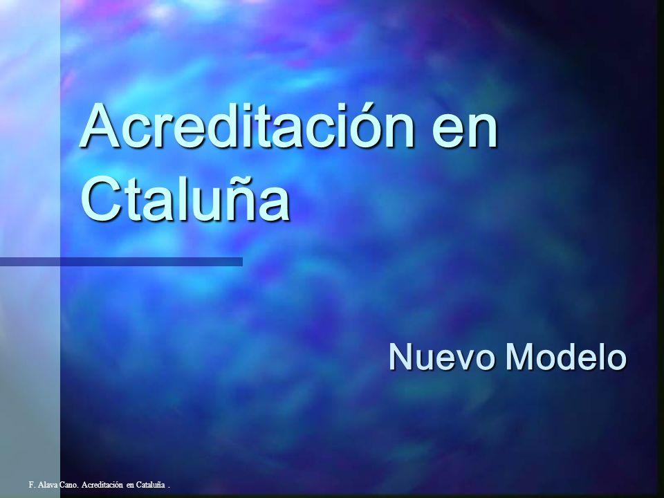 Actualidad F. Alava Cano. Acreditación en Cataluña.