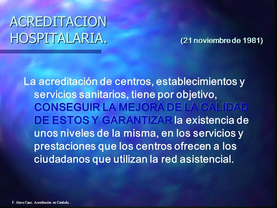 F.Alava Cano. Acreditación en Cataluña. Resultados 1.991 Departament de Salut.
