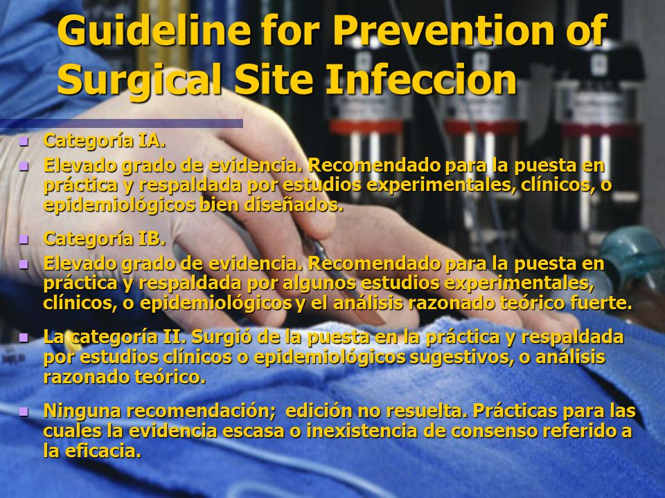 Guideline for Prevention of Surgical Site Infeccion 1999. 1999. Centers for Disease Control and Prevention Centers for Disease Control and Prevention
