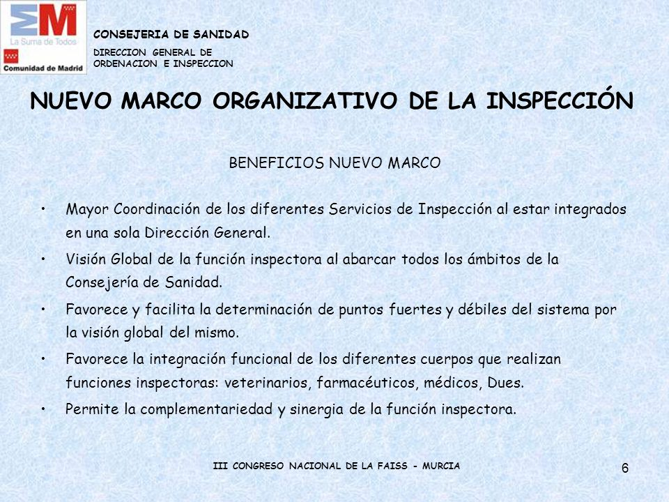 7 LINEAS ESTRATEGICAS DE LA INSPECCIÓN DE LA COMUNIDAD DE MADRID La Inspección de la Consejería de Sanidad trabaja según EL PLAN INTEGRAL DE INSPECCIÓN DE SANIDAD DE LA COMUNIDAD DE MADRID.