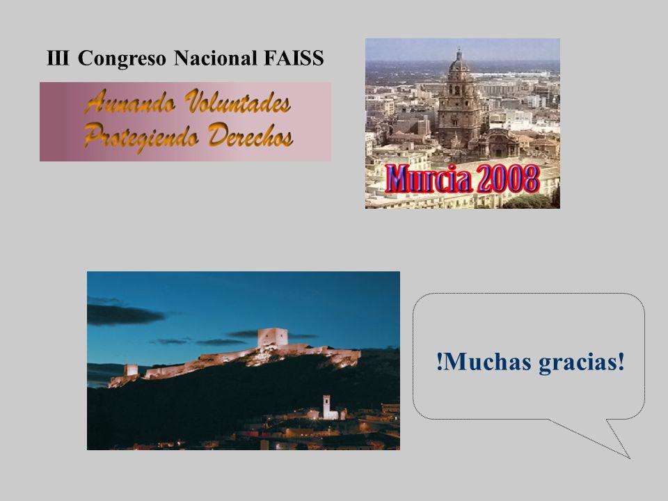 III Congreso Nacional FAISS !Muchas gracias!