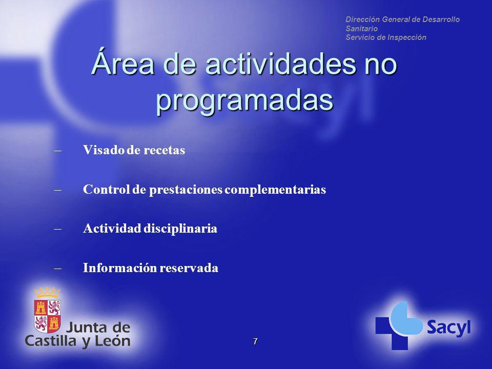 Dirección General de Desarrollo Sanitario Servicio de Inspección 8 Área de programa de formación