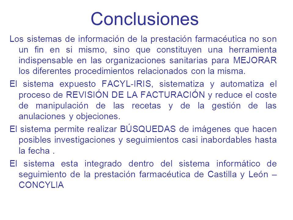 Conclusiones Los sistemas de información de la prestación farmacéutica no son un fin en si mismo, sino que constituyen una herramienta indispensable e