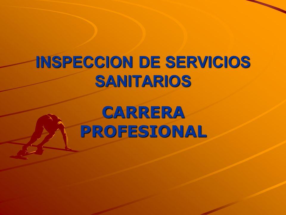INSPECCION DE SERVICIOS SANITARIOS CARRERA PROFESIONAL