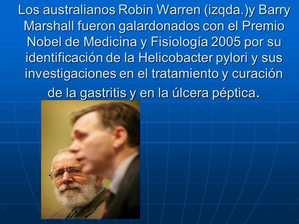 Los australianos Robin Warren (izqda.)y Barry Marshall fueron galardonados con el Premio Nobel de Medicina y Fisiología 2005 por su identificación de