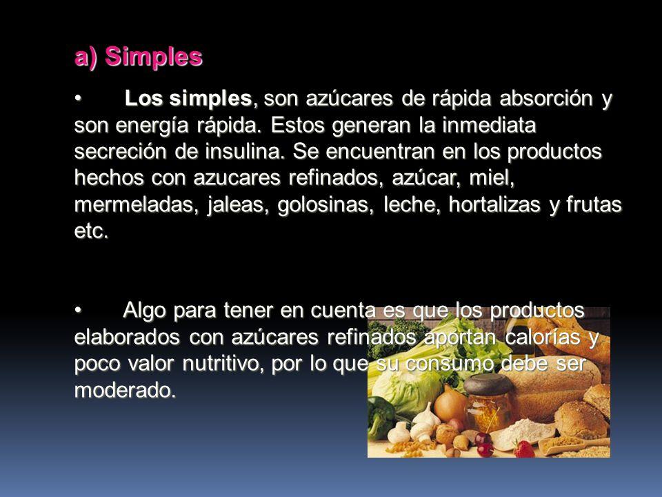 CLASIFICACIÓN Según su composición nutritiva. Según su composición nutritiva. a) Simples b) Complejos o Compuestos
