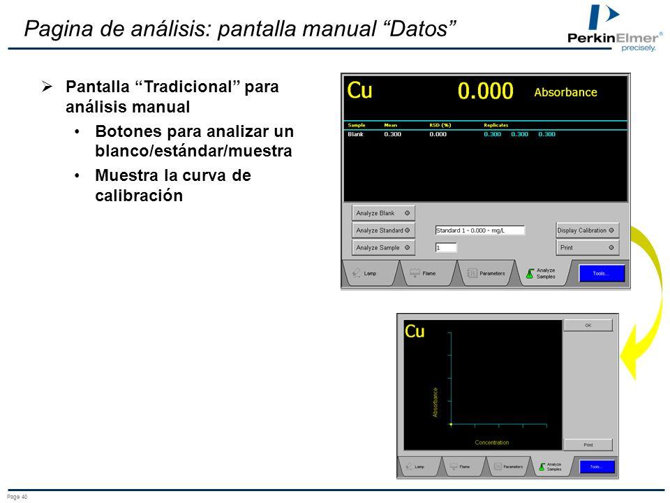 Page 40 Pagina de análisis: pantalla manual Datos Pantalla Tradicional para análisis manual Botones para analizar un blanco/estándar/muestra Muestra la curva de calibración
