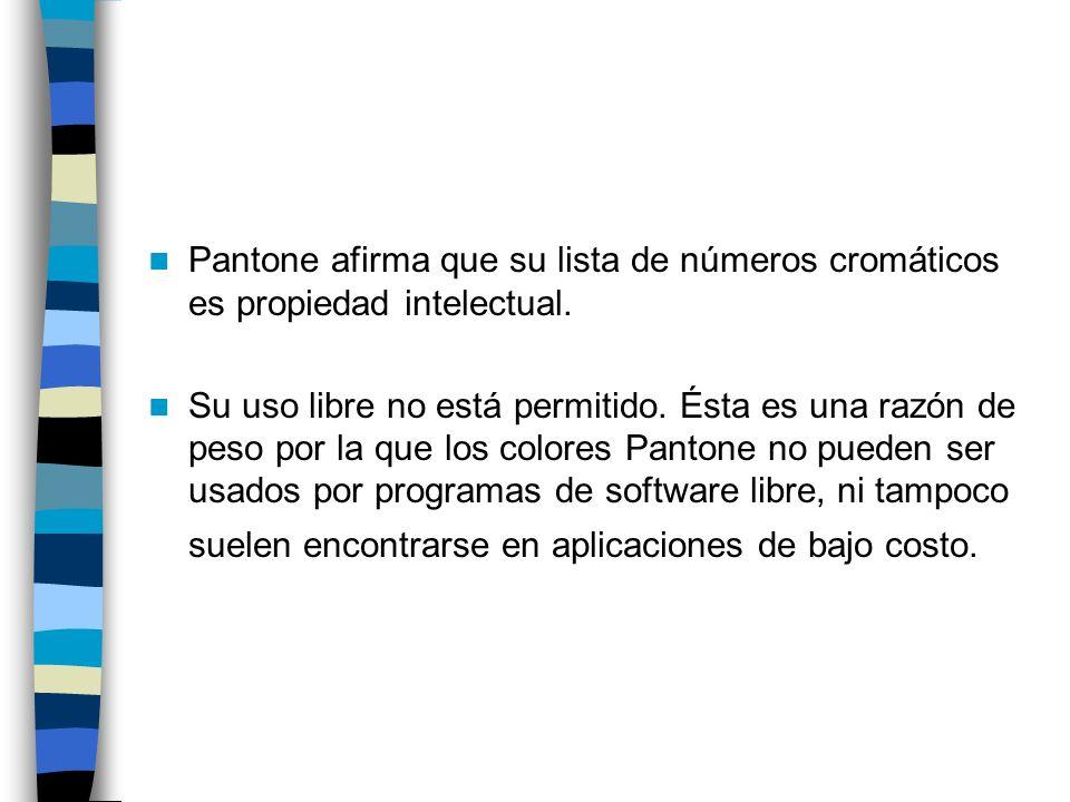 Pantone afirma que su lista de números cromáticos es propiedad intelectual. Su uso libre no está permitido. Ésta es una razón de peso por la que los c