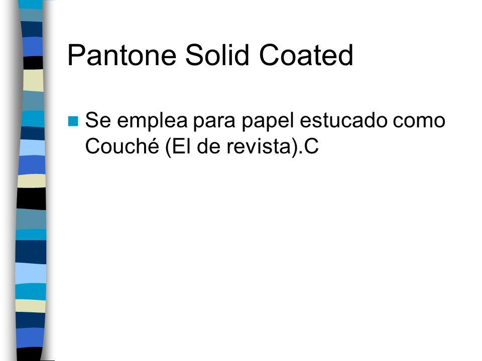 Pantone Solid Mate Se utiliza sobre papeles mate, sin brillo.M