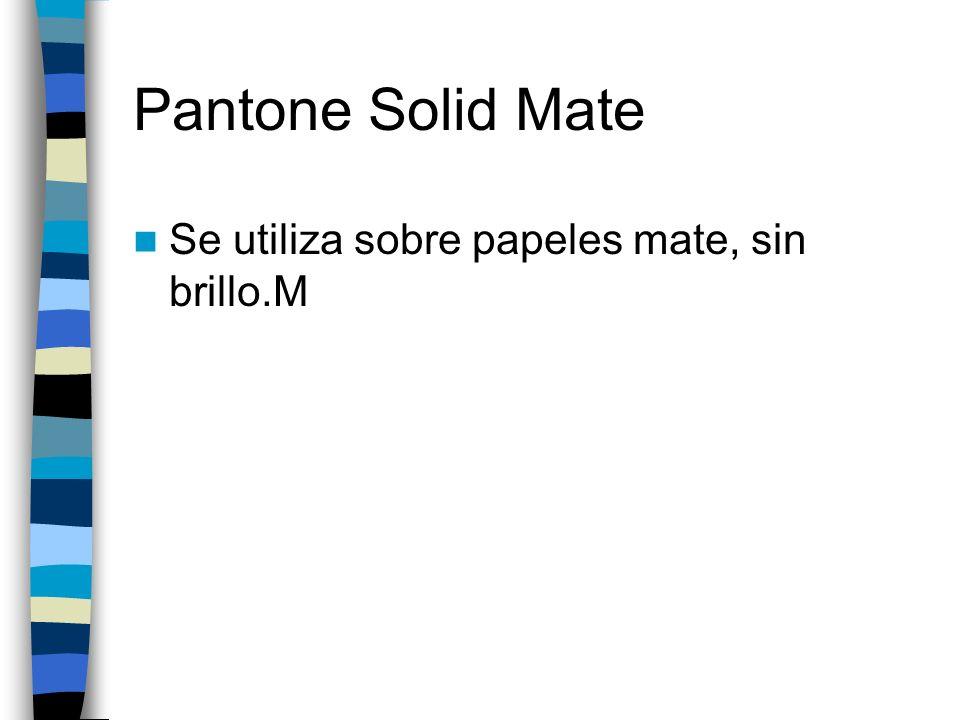Pantone Solid Uncoated adecuada para papel no estucado. U