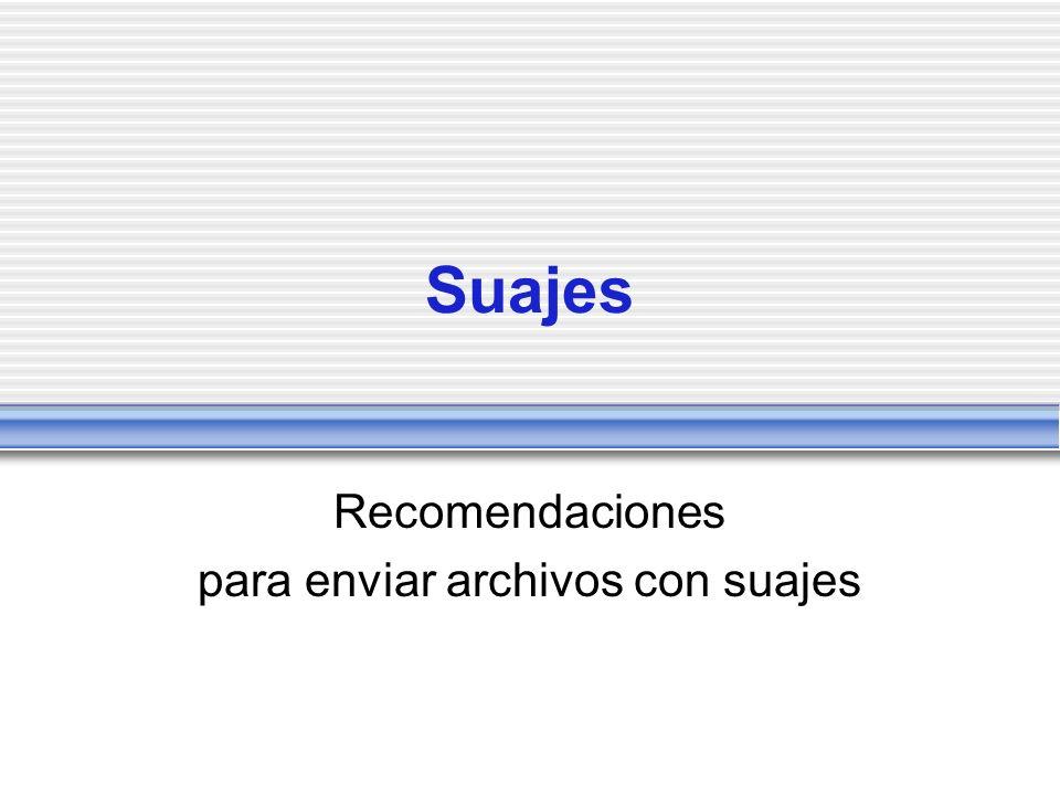 Suajes Recomendaciones para enviar archivos con suajes