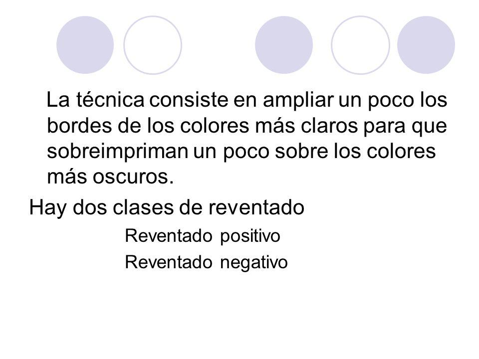 La técnica consiste en ampliar un poco los bordes de los colores más claros para que sobreimpriman un poco sobre los colores más oscuros. Hay dos clas