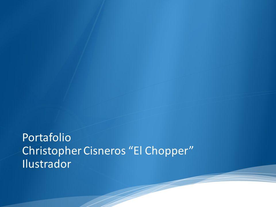 http://tzek- design.com/blog/2008/12/02/christopher- cisneros-el-chopper-la-ilustracion-como-carrera- exitosa/ http://www.revistadime.com/we-love/choper- nawers/