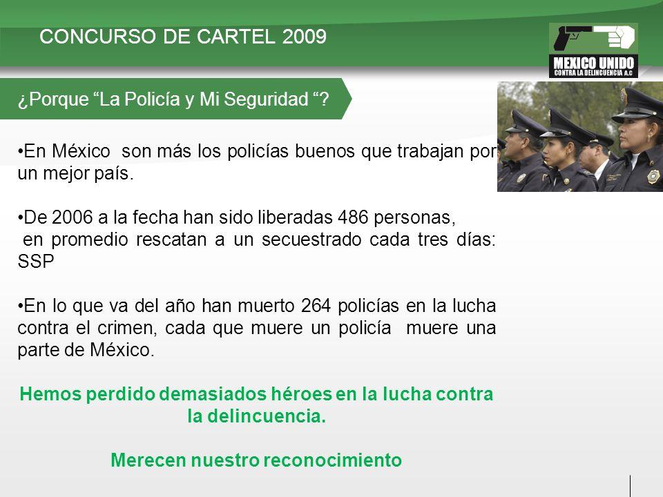 En México son más los policías buenos que trabajan por un mejor país. De 2006 a la fecha han sido liberadas 486 personas, en promedio rescatan a un se