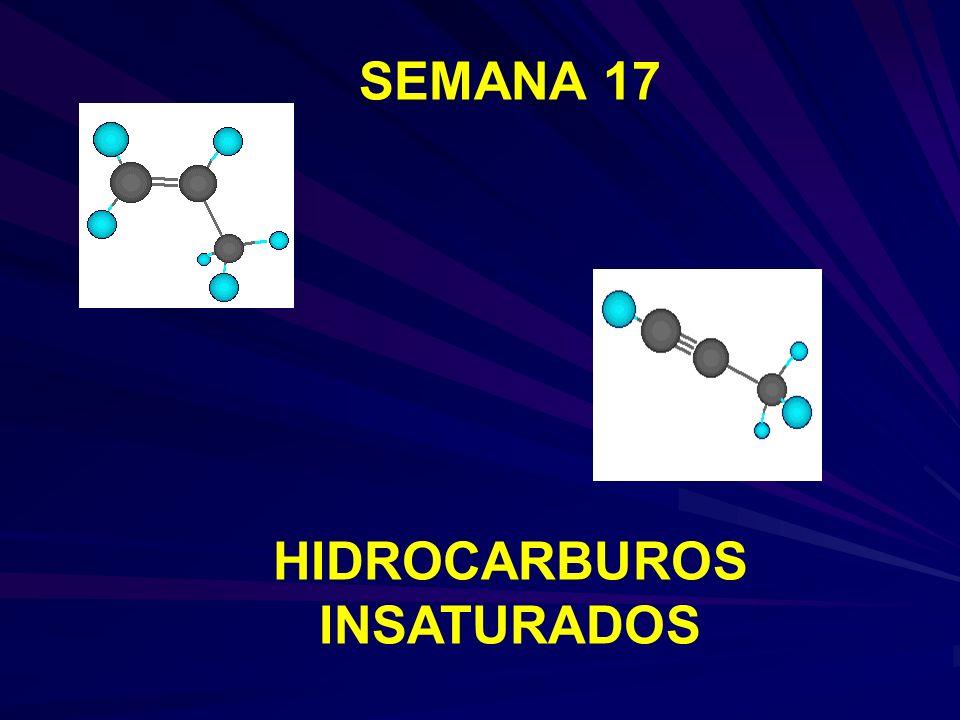 SEMANA 17 HIDROCARBUROS INSATURADOS