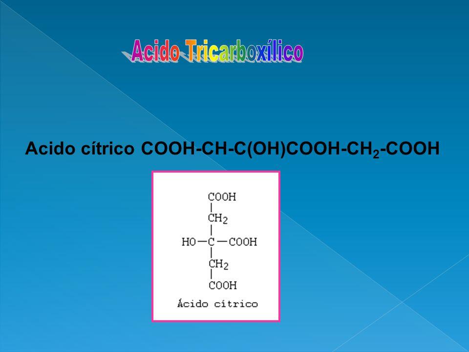 Acido cítrico COOH-CH-C(OH)COOH-CH 2 -COOH