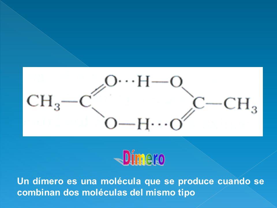 Un dímero es una molécula que se produce cuando se combinan dos moléculas del mismo tipo