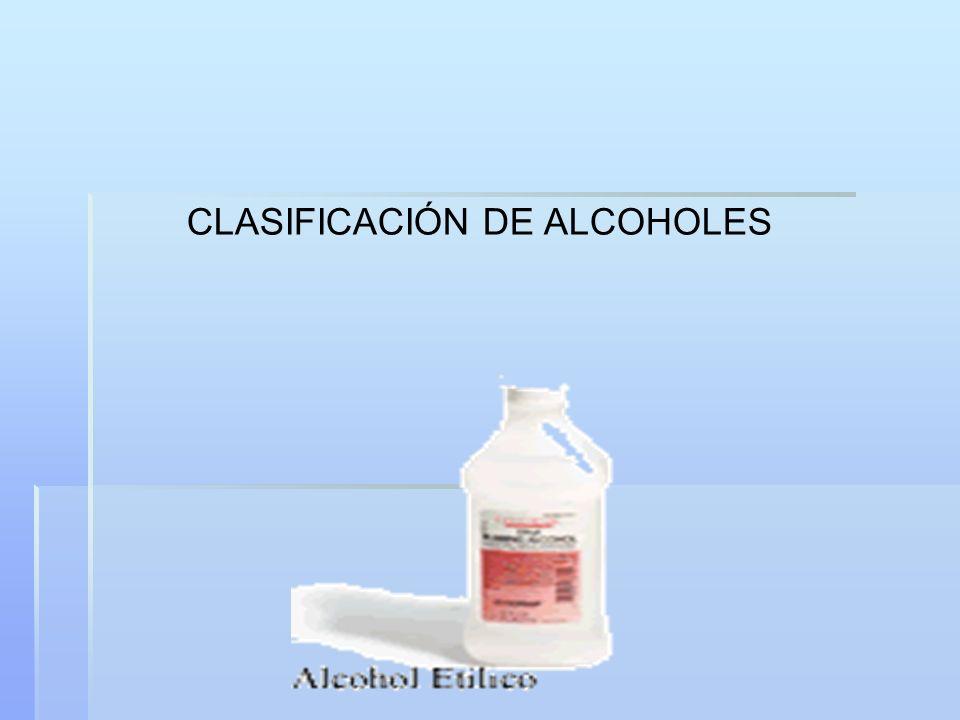 CLASIFICACIÓN DE ALCOHOLES