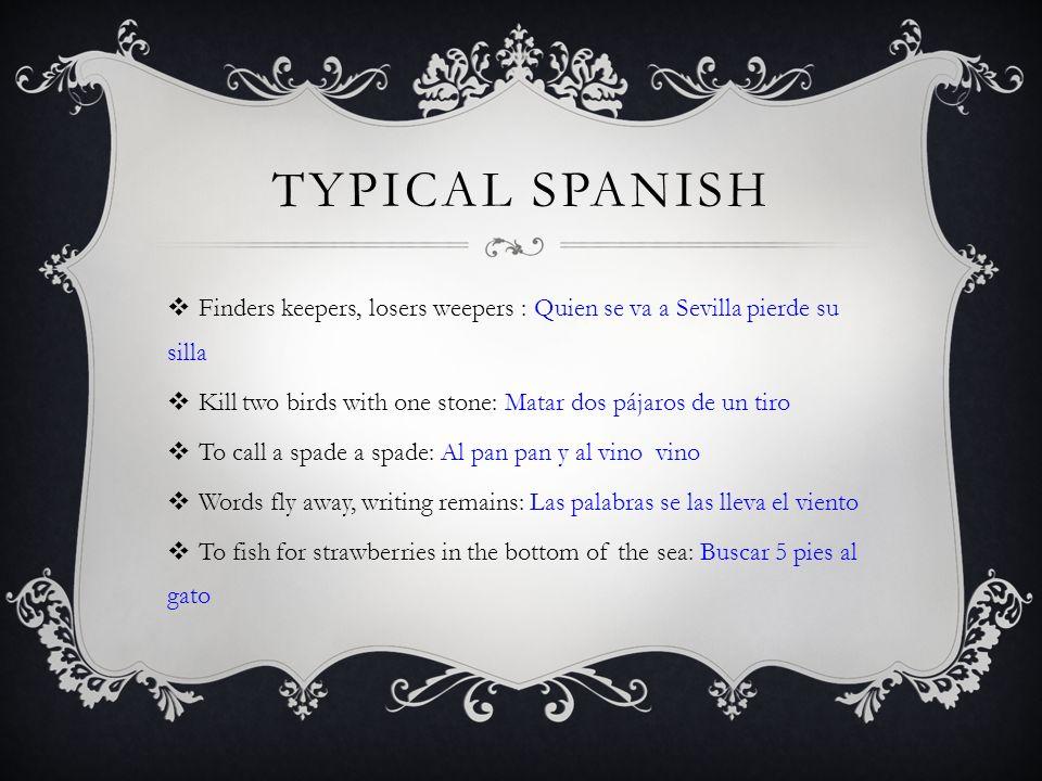 WELL KNOWN IDIOMS Guillem Boscá Edgar Almiñana Pedro Borja