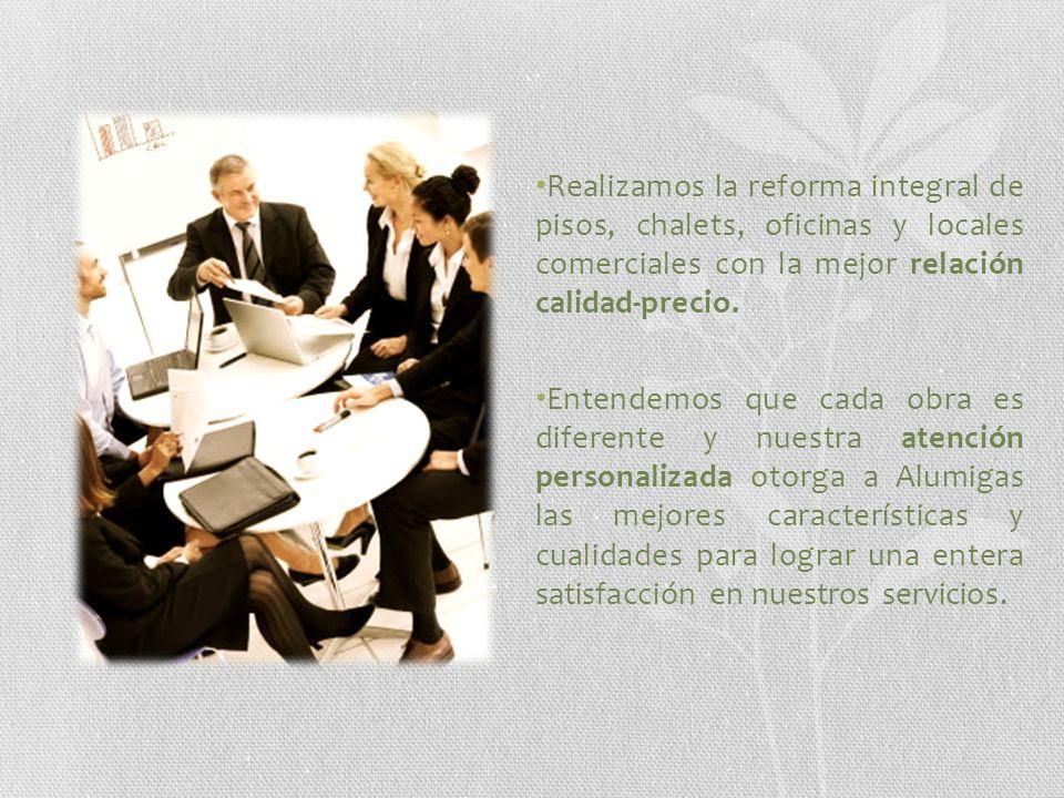Realizamos la reforma integral de pisos, chalets, oficinas y locales comerciales con la mejor relación calidad-precio.