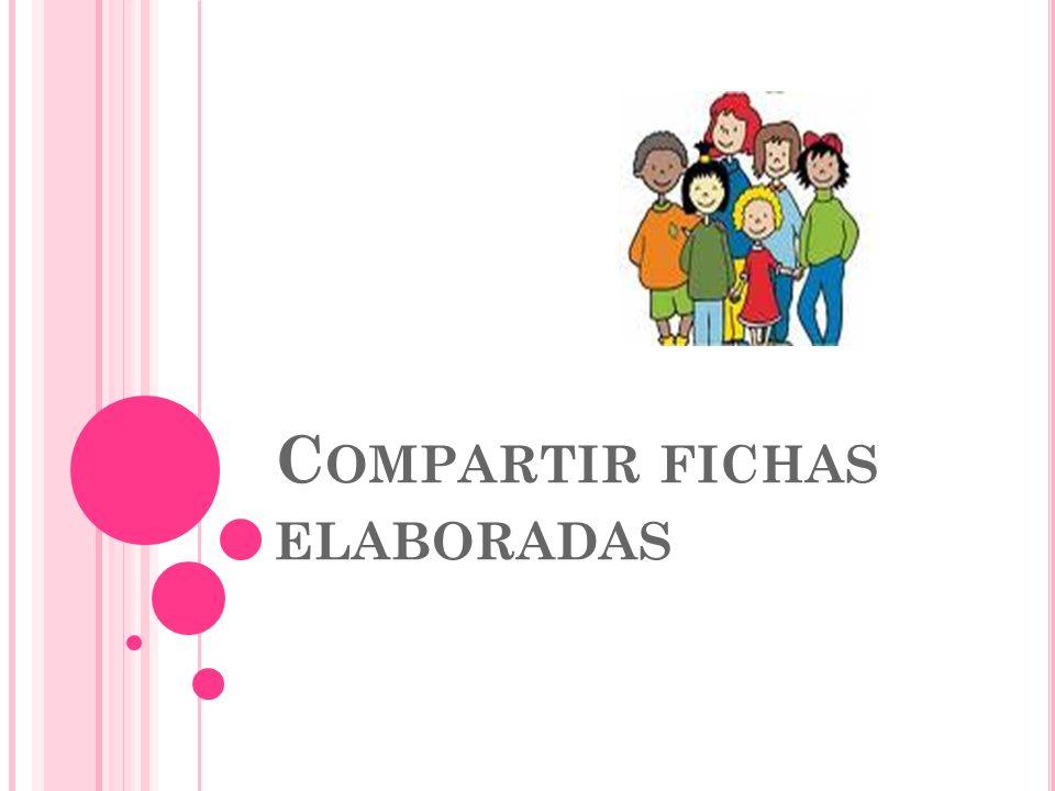 C OMPARTIR FICHAS ELABORADAS