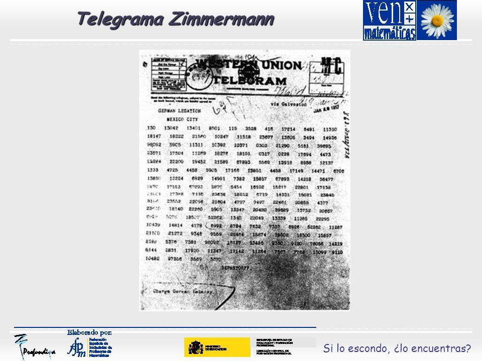 Si lo escondo, ¿lo encuentras? Telegrama Zimmermann