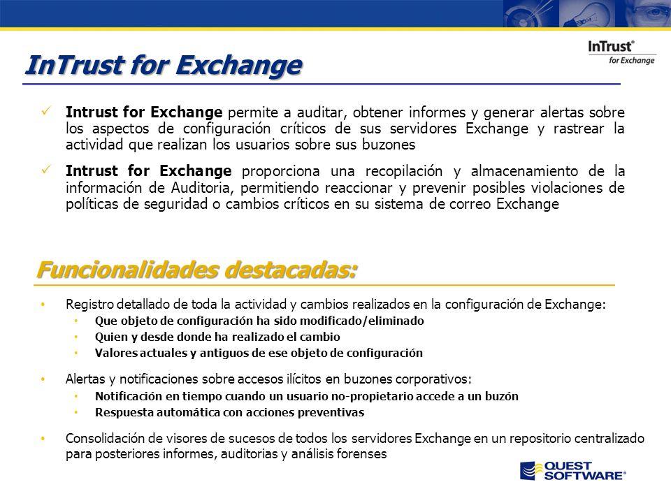 Aspectos críticos del negocio Es necesario conocer con exactitud todos los cambios que se realizan en el sistema de correo Exchange y ser capaces de realizar informes sencillos con esta información.