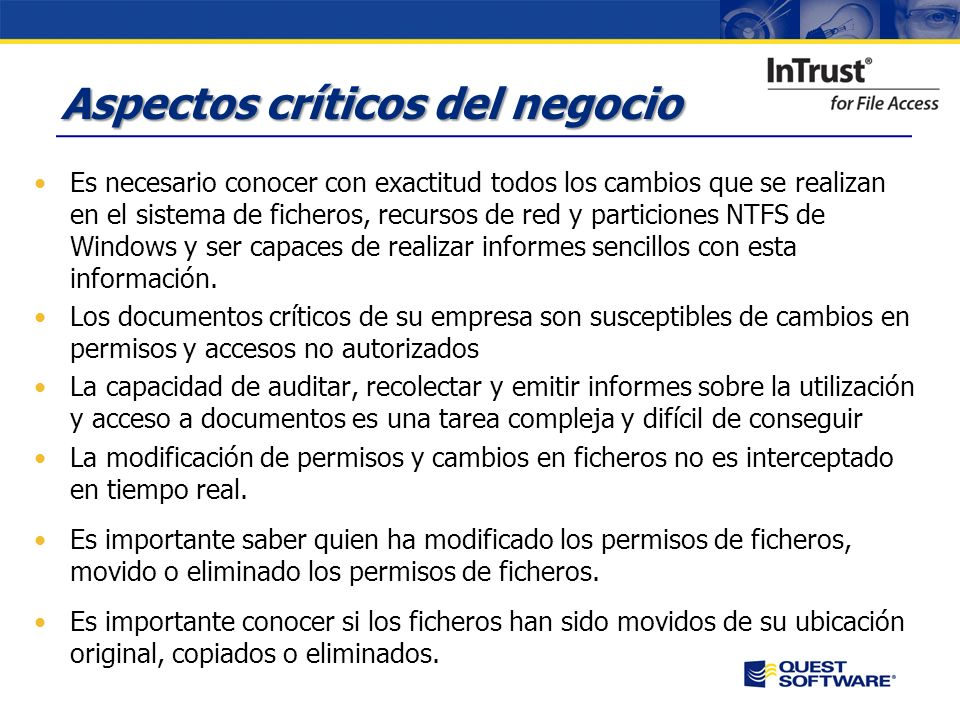 Copyright © 2007 Quest Software Seguridad y Auditoria de Ficheros