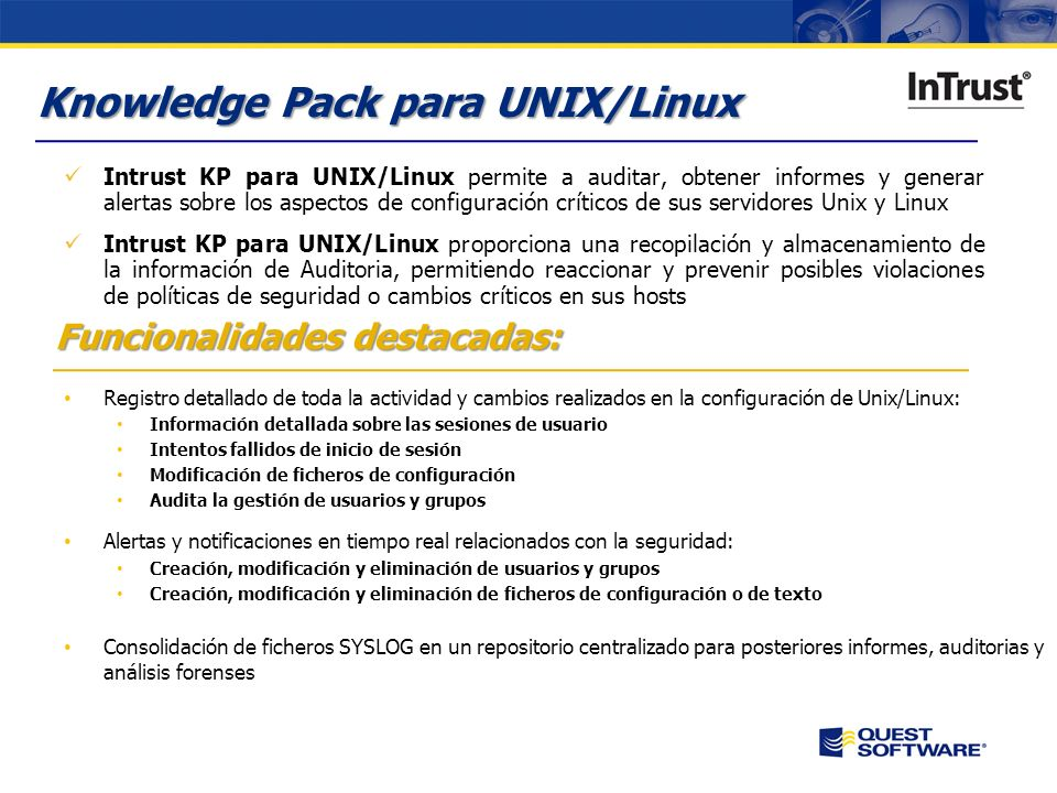 Copyright © 2007 Quest Software Knowledge Pack de Auditoría de Unix/Linux