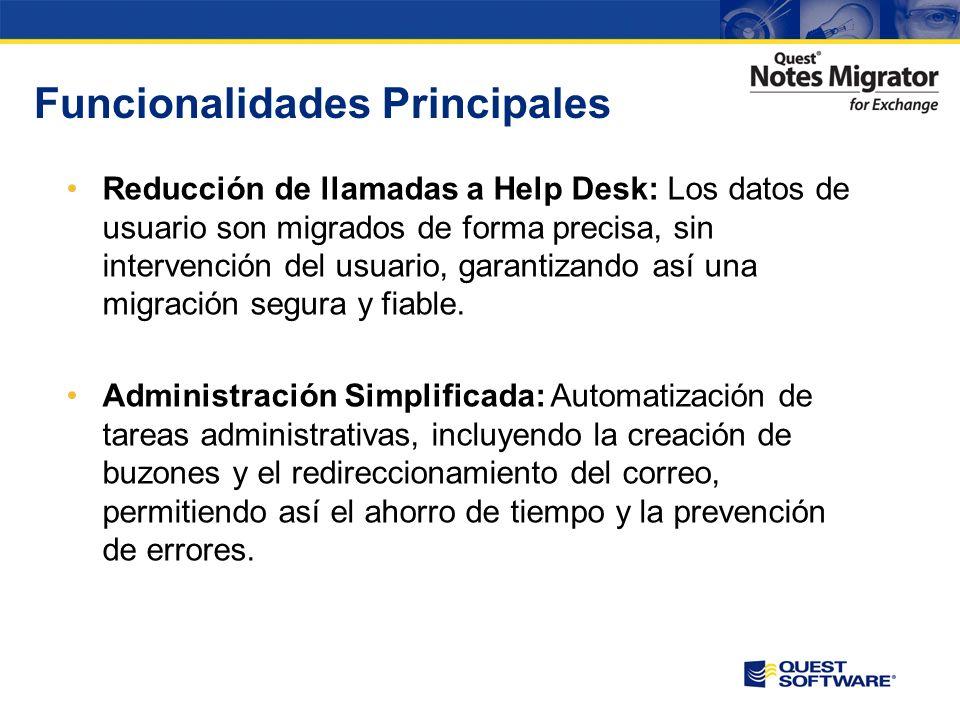 Funcionalidades Principales Migración Simultánea: Multiples usuarios pueden ser migrados de forma simultánea reduciendo así la duración del proyecto de migración.
