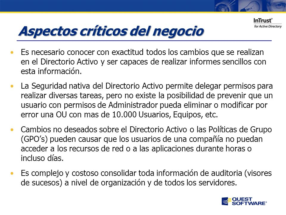 Copyright © 2007 Quest Software Seguridad, Protección y Auditoria del Directorio Activo