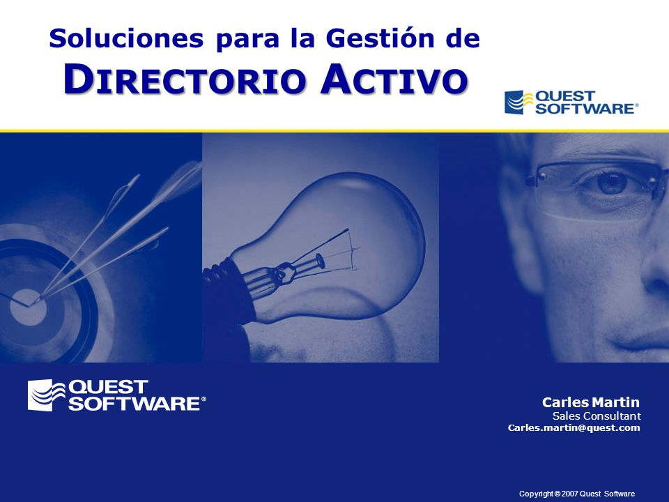 Copyright © 2007 Quest Software Preguntas y Dudas