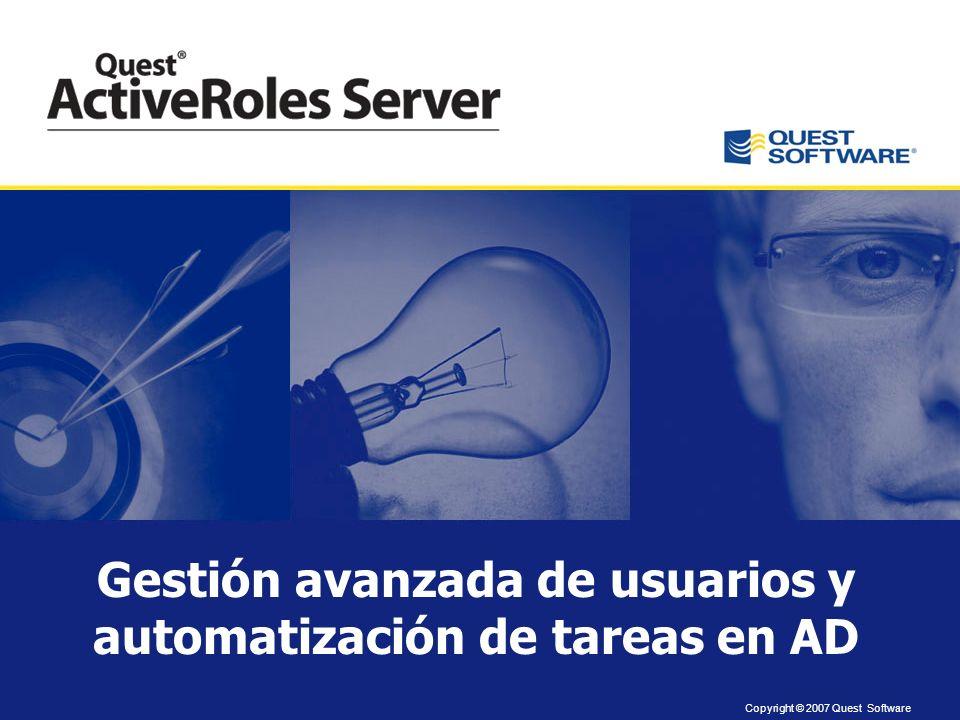 Copyright © 2007 Quest Software Diagnóstico visual y resolución de problemas en Directorio Activo
