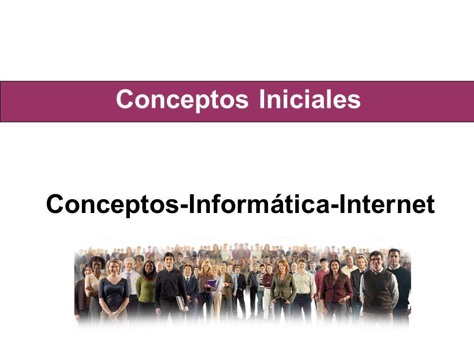 Conceptos Iniciales Conceptos-Informática-Internet