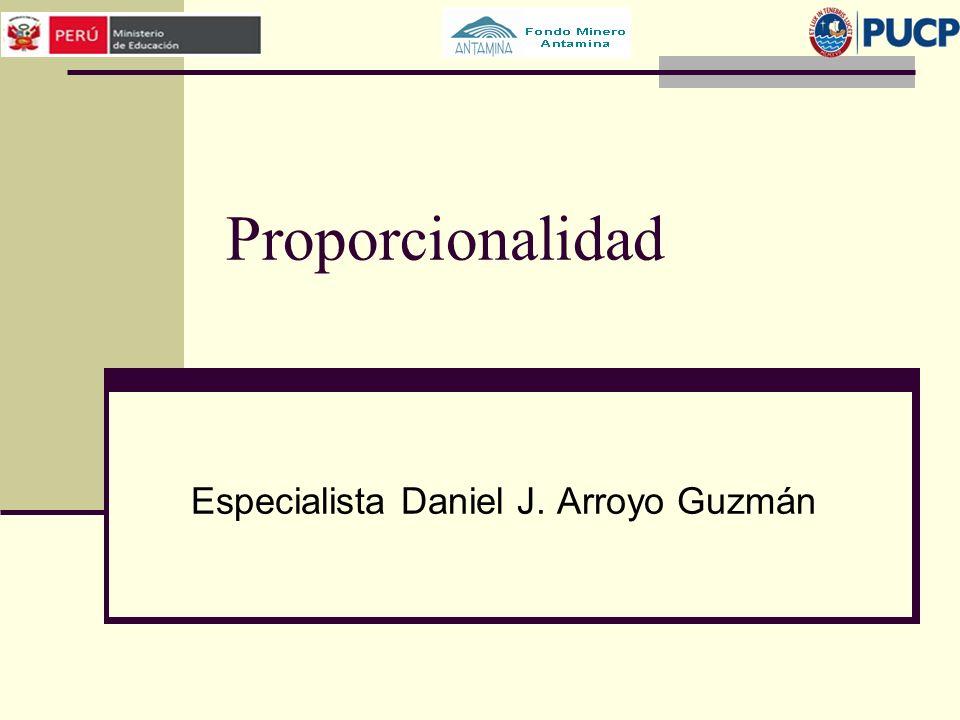 Proporcionalidad Especialista Daniel J. Arroyo Guzmán