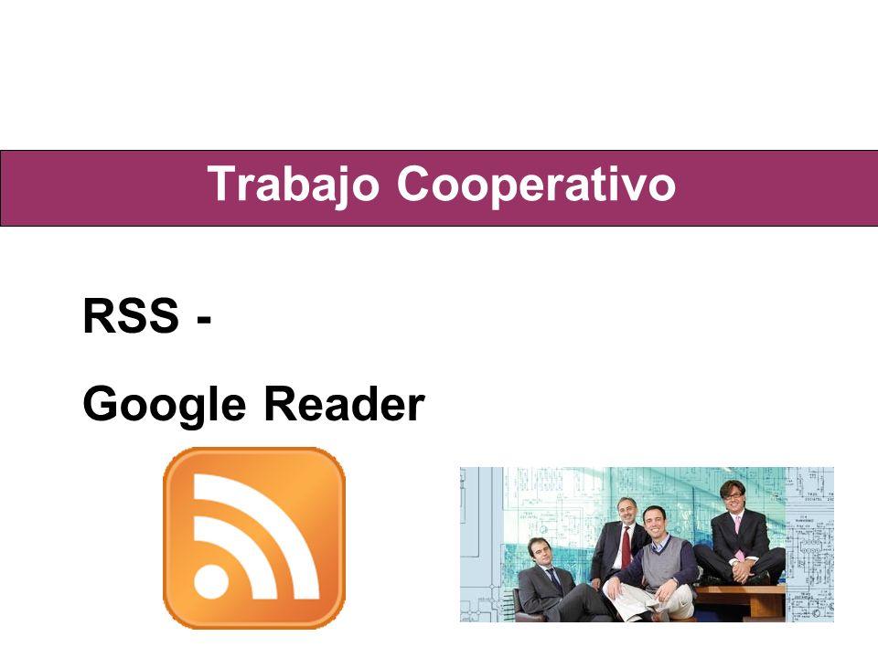 Trabajo Cooperativo RSS - Google Reader