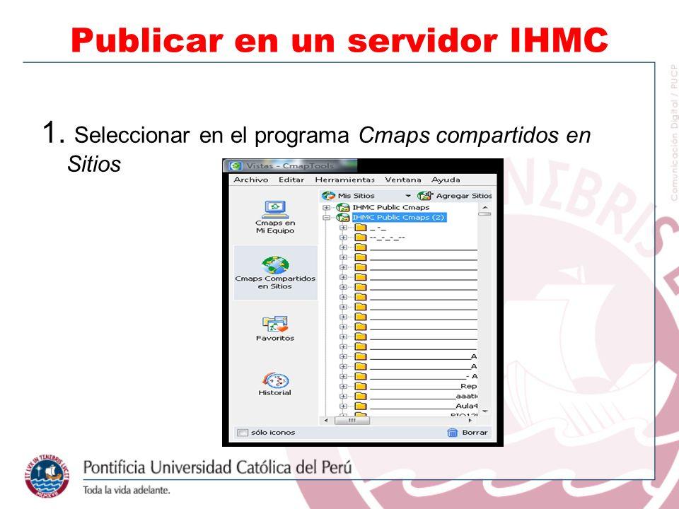 1. Seleccionar en el programa Cmaps compartidos en Sitios Publicar en un servidor IHMC
