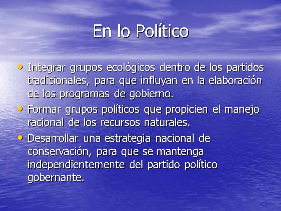 Legal - Administrativo Elevarse a rango constitucional la protección ambiental. Elevarse a rango constitucional la protección ambiental. Ratificar los