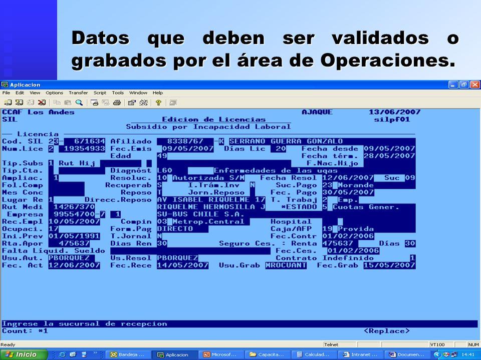 Datos que deben ser validados o grabados por el área de Operaciones.