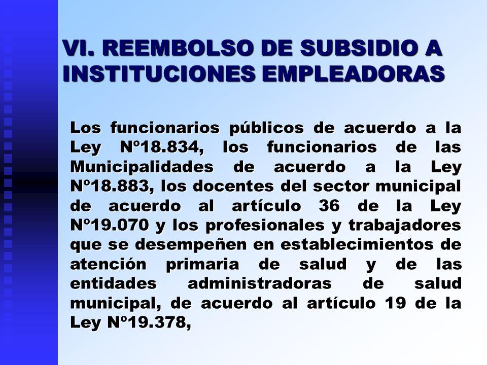Los funcionarios públicos de acuerdo a la Ley Nº18.834, los funcionarios de las Municipalidades de acuerdo a la Ley Nº18.883, los docentes del sector