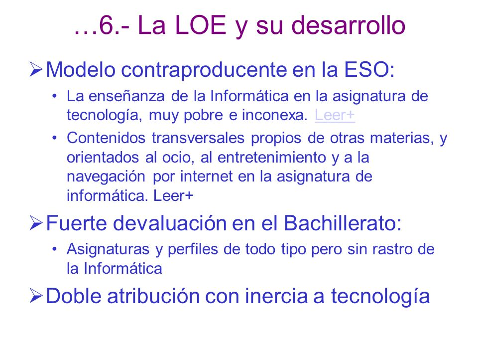 Modelo contraproducente en la ESO: La enseñanza de la Informática en la asignatura de tecnología, muy pobre e inconexa. Leer+Leer+ Contenidos transver