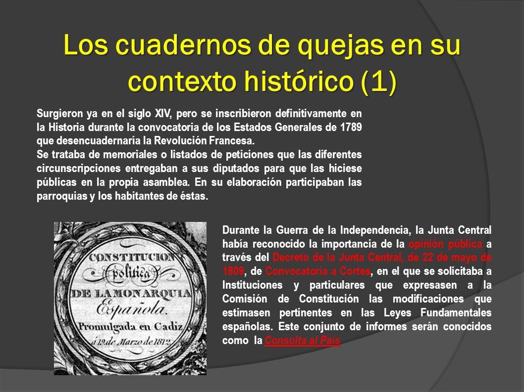 Los cuadernos de quejas en su contexto histórico (1) Surgieron ya en el siglo XIV, pero se inscribieron definitivamente en la Historia durante la conv