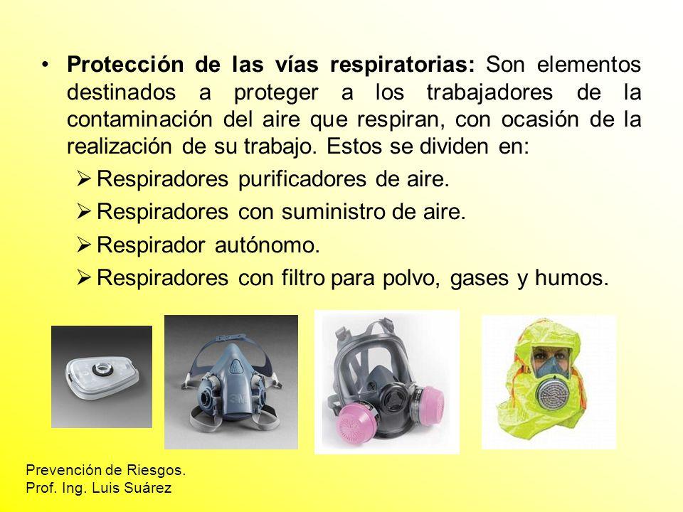 Protección de las vías respiratorias: Son elementos destinados a proteger a los trabajadores de la contaminación del aire que respiran, con ocasión de