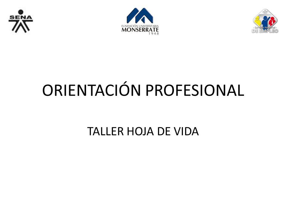 ORIENTACIÓN PROFESIONAL TALLER HOJA DE VIDA