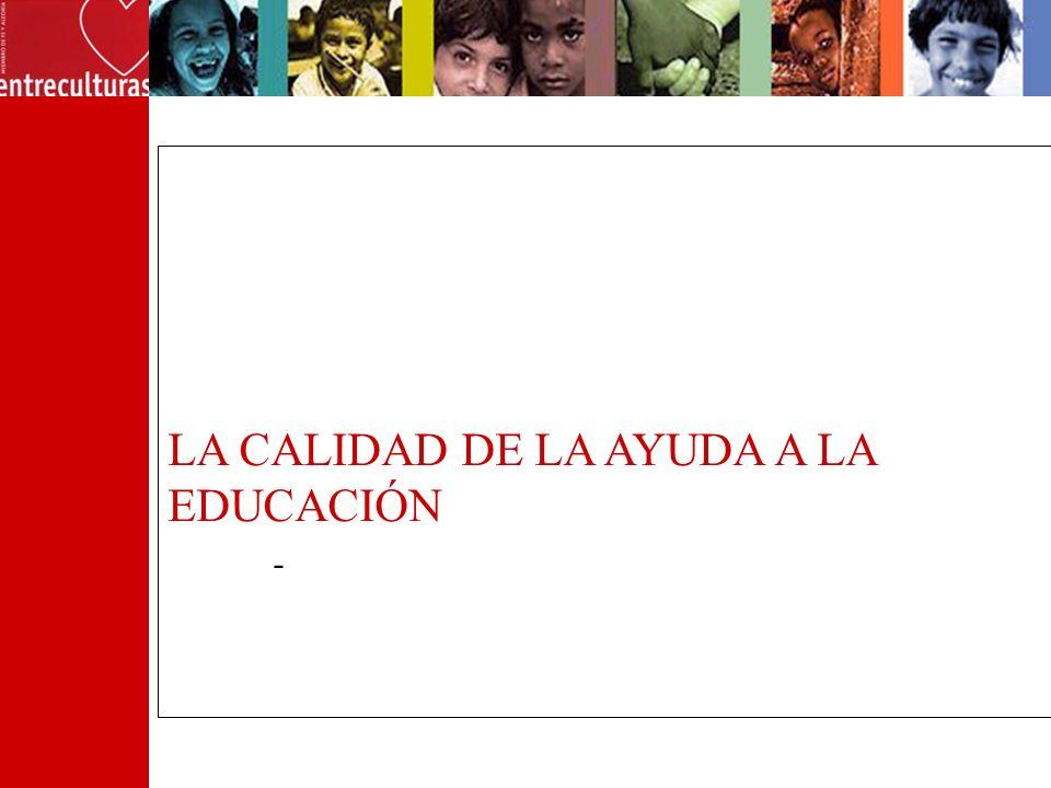 LA CALIDAD DE LA AYUDA A LA EDUCACIÓN -