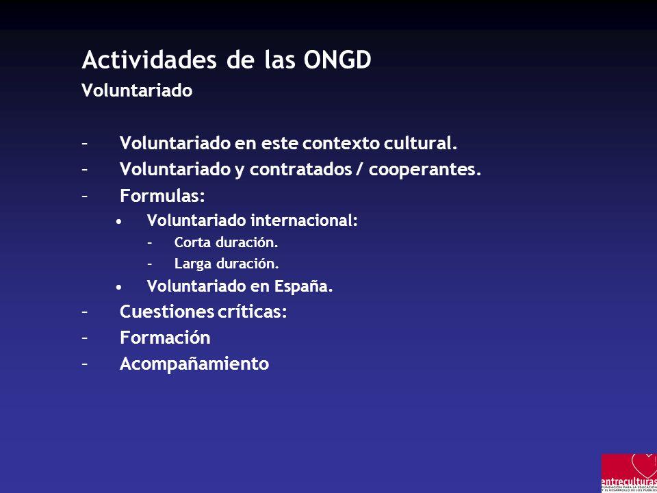 Actividades de las ONGD Voluntariado –Voluntariado en este contexto cultural.