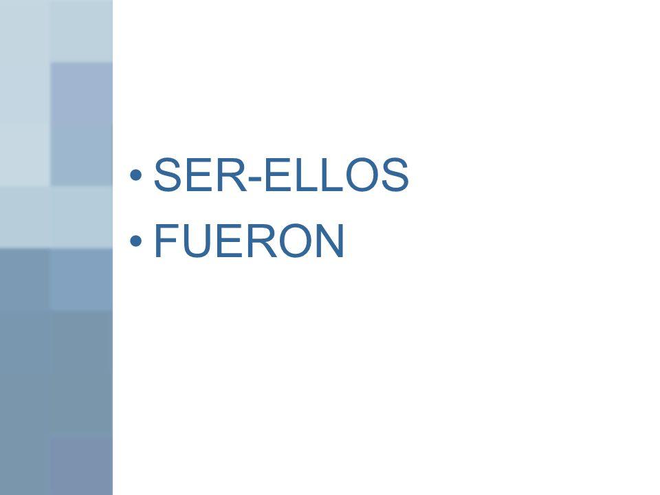 SER-ELLOS FUERON
